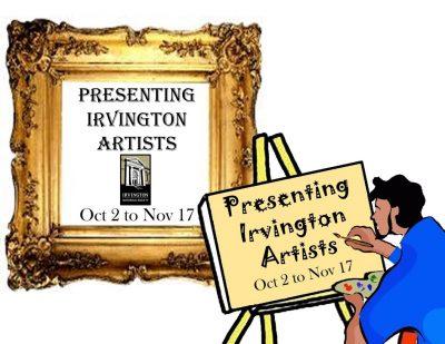 Opening Reception- Presenting Irvington Artists 2019