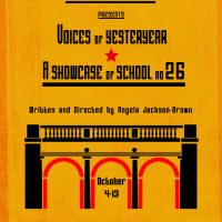 Voices of Yesteryear: A Showcase of School No. 26