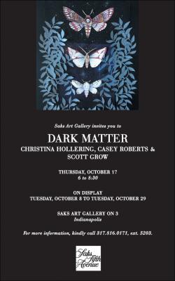 """Dark Matter"" featuring Christina Hollering, Casey Roberts and Scott Grow"
