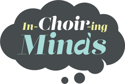 In-Choir-Ing Minds