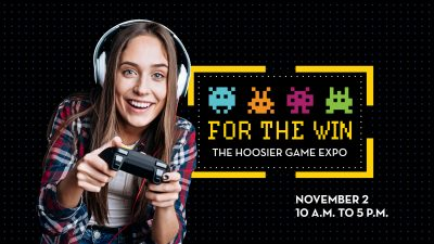 For the Win: The Hoosier Game Expo