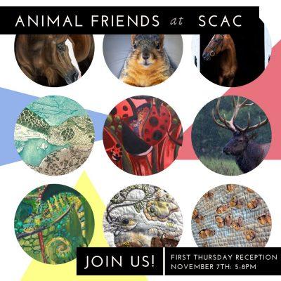 """November at SCAC ~ """"Animal Friends"""""""