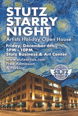 Stutz Artists Association Holiday Open House Stutz Artists Association At Stutz Business Arts Center Indianapolis In Free Events