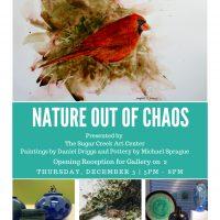 """Nature Out of Chaos"" / December at Sugar Creek Art Center"