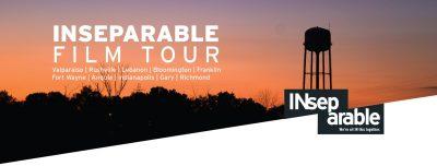 INseparable Film Tour: Indianapolis