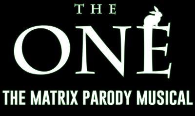 The One: The Matrix Parody Musical