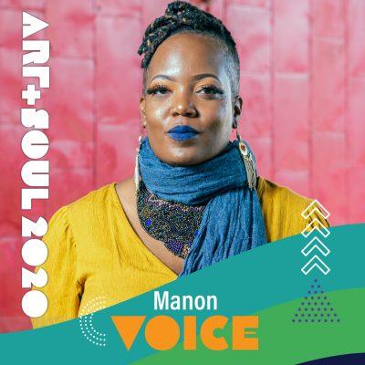 Art & Soul: Manon Voice, featured artist