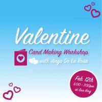 Valentine Card Making Workshop at Sun King