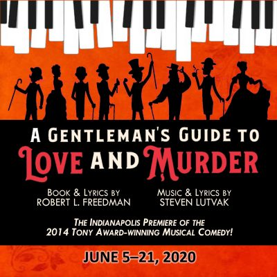 A GENTLEMAN'S GUIDE TO LOVE AND MURDER - POSTPONED