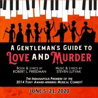 Open Auditions - A GENTLEMAN'S GUIDE TO LOVE AND MURDER
