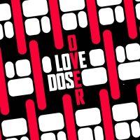 Love Over Dose