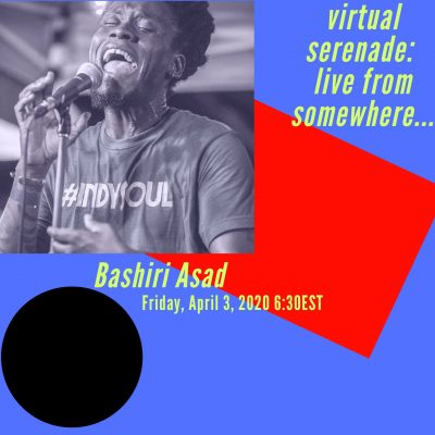 Bashiri Asad: Live from Somewhere