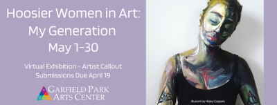 Artist Call-Out: Hoosier Women in Art: My Generation Exhibit