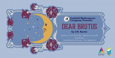 """GSC Presents """"Dear Brutus"""" by J.M. Barrie"""