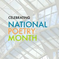 National Poetry Month from the Indianapolis Artsgarden