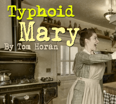 Original Cast Reading of Typhoid Mary by Tom Horan