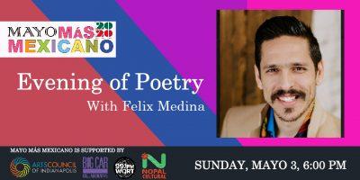 Evening of Poetry with Felix Medina