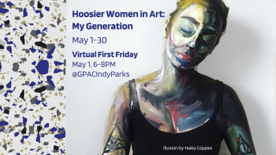 Virtual First Friday - Hoosier Women in Art: My Generation