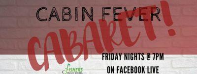 Cabin Fever Cabaret