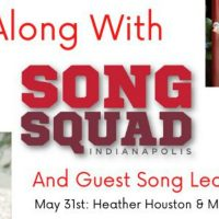Sing Along With SongSquad: May 31st