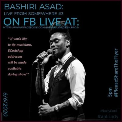 Bashiri Asad: Live from Somewhere #3