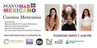 Cuentos Mexicanos con las Maestras del Global Prep...