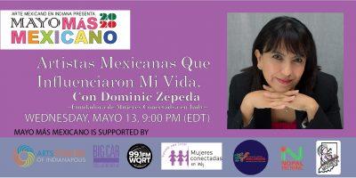 Artistas Mexicanas que Influenciaron Mi Vida Con Dominic Zepeda