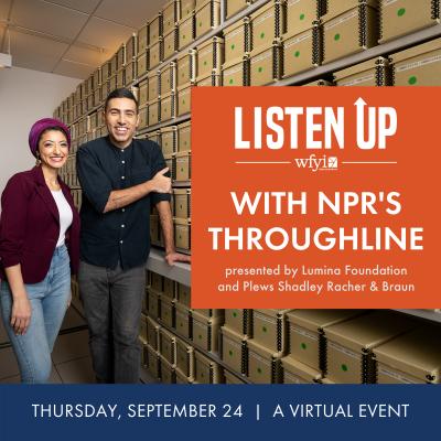 WFYI Public Media's Listen Up with NPR's Throughline