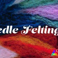Needle Felting 101