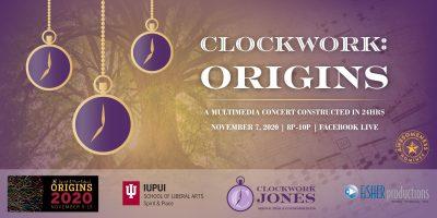 Clockwork - ORIGINS : A Multimedia Concert Constructed in 24 Hours Seeks Musicians