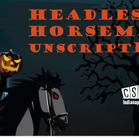 Headless Horseman, Unscripted