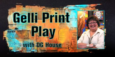Gelli Print Play with DG House (Cherokee of NE Alabama)