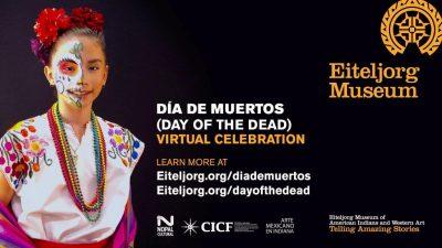 Día de Muertos Virtual Celebration at the Eiteljorg Museum