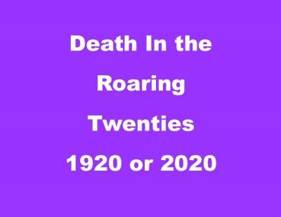 Death in the Roaring Twenties