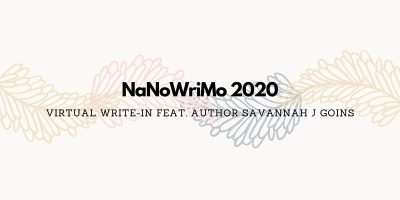 NaNoWriMo Write-In with HLWW and Savannah Goins