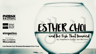 Live Cast Reading Esther Choi and the Fish That Drowned by Stephanie Kyung Sun Walters
