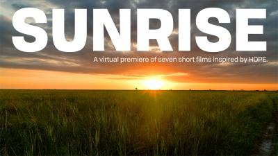 Sunrise: A virtual premiere of seven short films