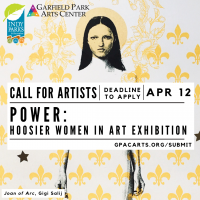 Exhibit Call Out: Power: Hoosier Women in Art Exhibition