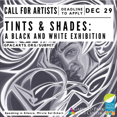 Virtual Exhibit Call Out: Tints & Shades: A Black and White Exhibition
