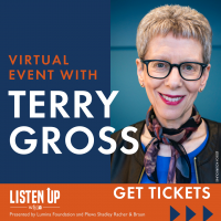 Listen Up with Terry Gross