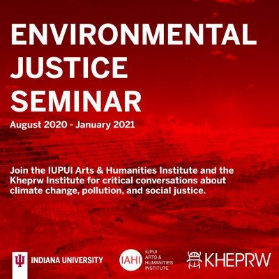 The Environmental Justice Seminar: Global Justice