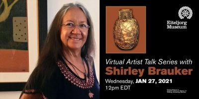 Virtual Artist Talk Series with Shirley Brauker
