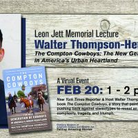 """Virtual Leon Jett Memorial Lecture: """"The Compton Cowboys"""" with Walter Thompson-Hernandez"""