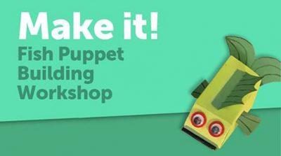 Make It! Fish Puppet (online workshop)