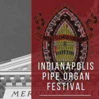 Indianapolis Pipe Organ Festival