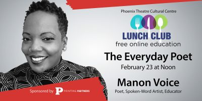"""The Everyday Poet"" with Manon Voice * Phoenix Lunch Club Series"