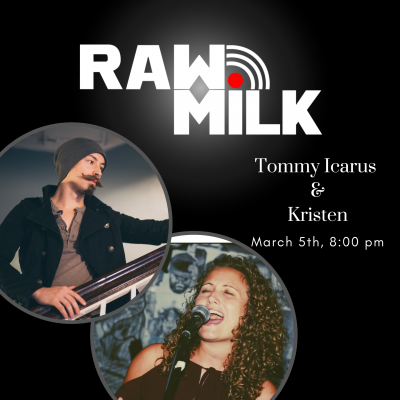 Kristen & Tommy Icarus: Raw Milk
