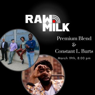 Premium Blend & Constant L. Burts: Raw Milk