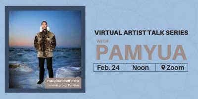 Virtual Artist Talk Series with Pamyua