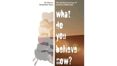 A New View Film Series presents, What Do You Believe Now?